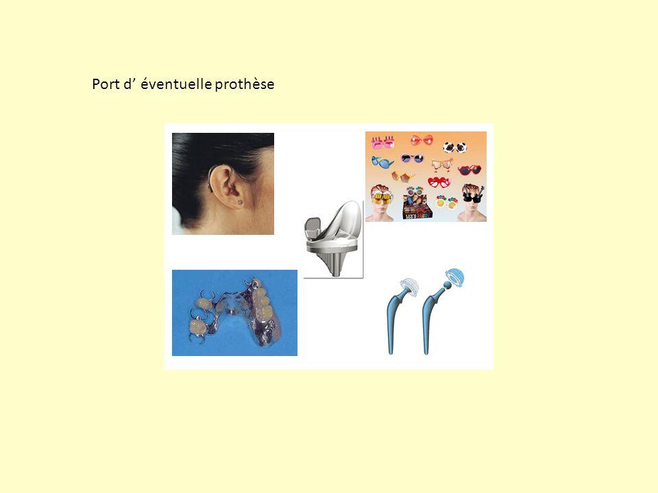 Port d éventuelle prothèse