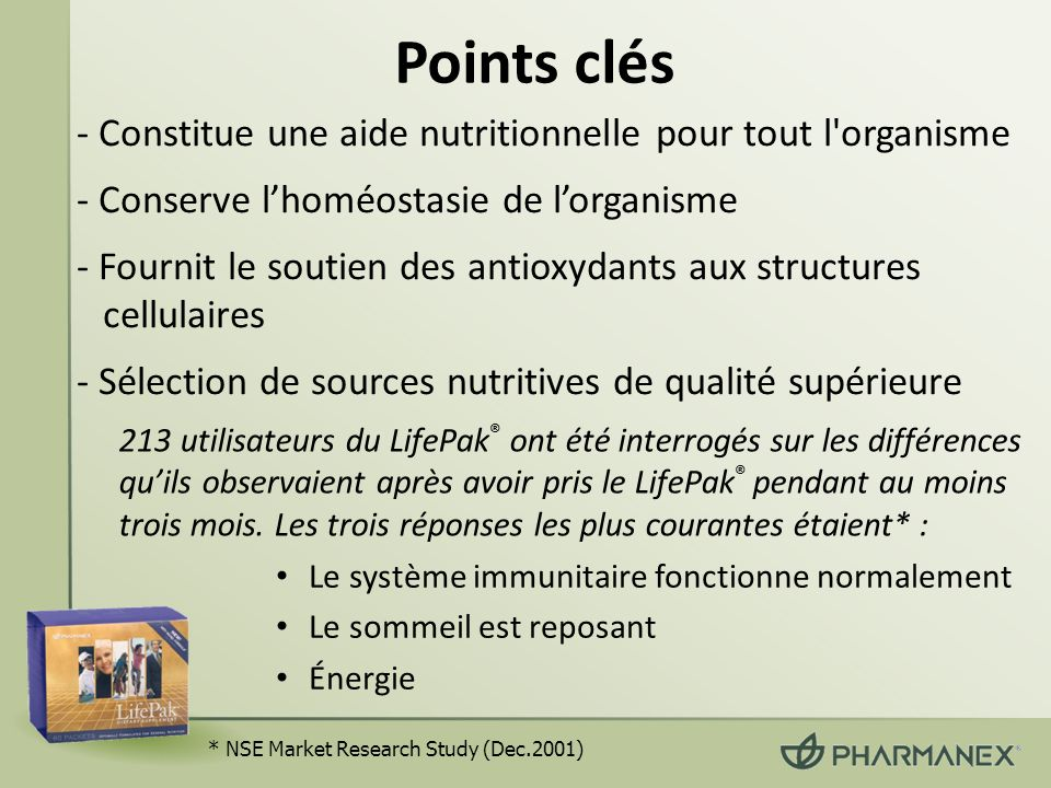 Points clés - Constitue une aide nutritionnelle pour tout l'organisme - Conserve lhoméostasie de lorganisme - Fournit le soutien des antioxydants aux