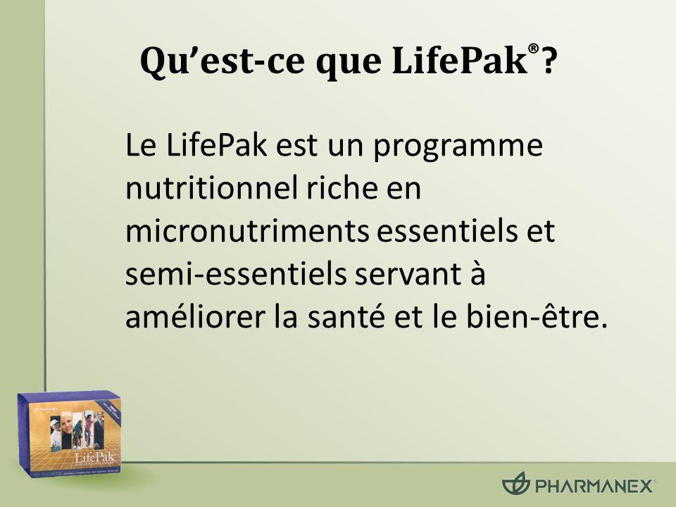Qu est-ce que LifePak ® ? Le LifePak est un programme nutritionnel riche en micronutriments essentiels et semi-essentiels servant à améliorer la santé