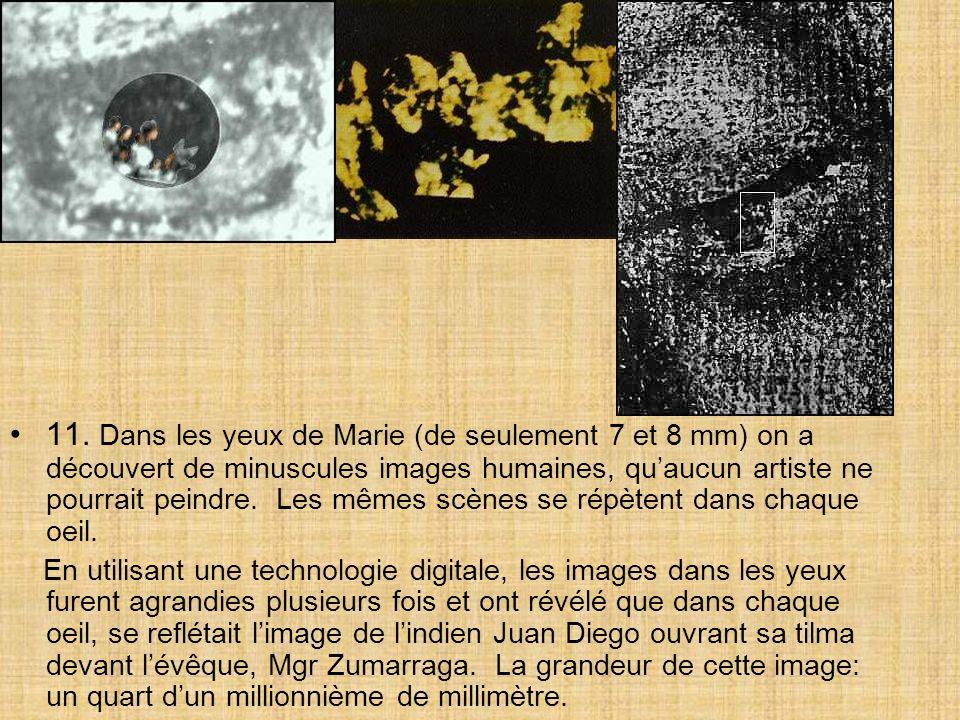 10. Les scientifiques ont découvert que les yeux de Marie possèdent les trois effets de réfraction de limage dun oeil humain.