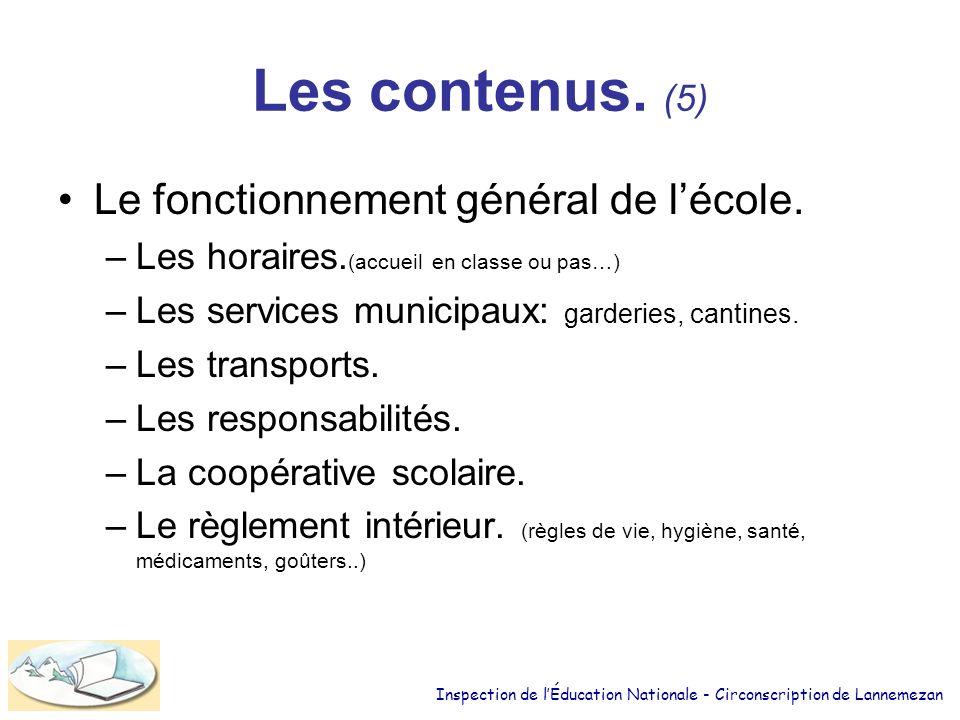 Les contenus.(5) Le fonctionnement général de lécole.