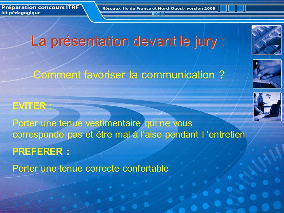 La présentation devant le jury : Comment favoriser la communication .
