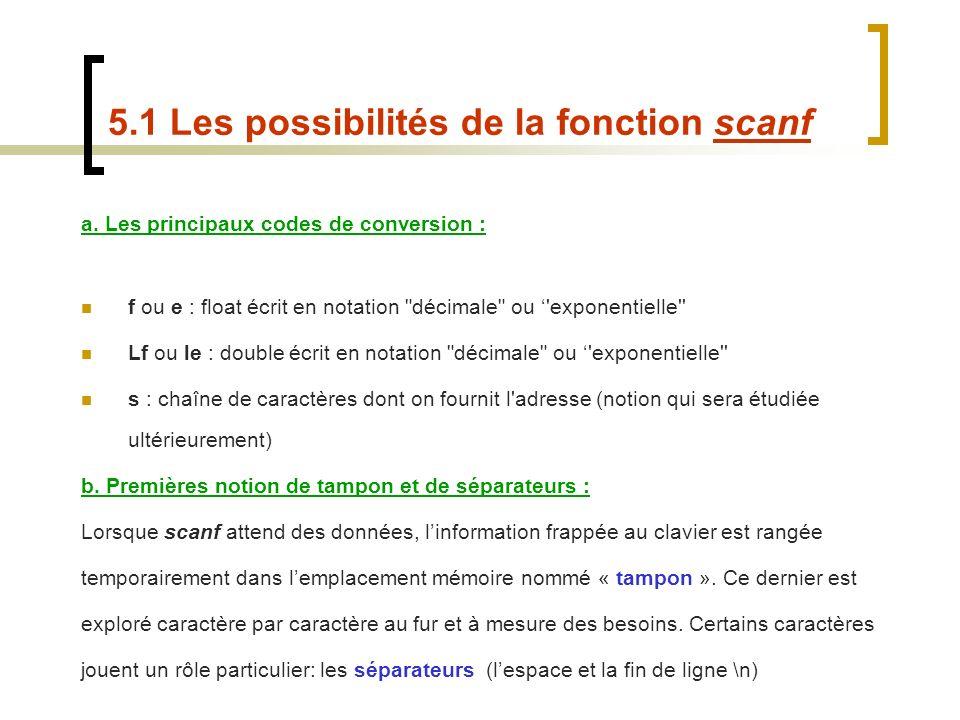 a. Les principaux codes de conversion : f ou e : float écrit en notation