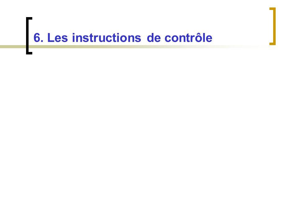 6. Les instructions de contrôle