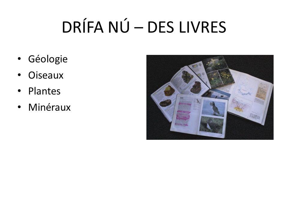 Géologie Oiseaux Plantes Minéraux DRÍFA NÚ – DES LIVRES