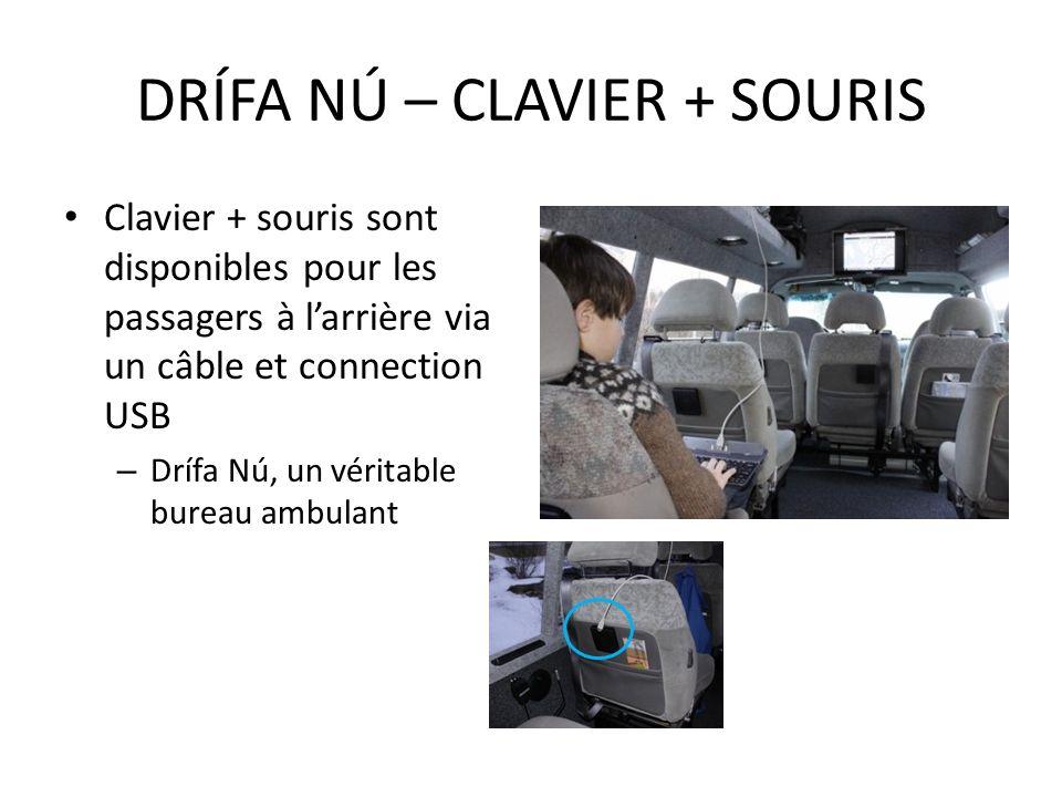 Clavier + souris sont disponibles pour les passagers à larrière via un câble et connection USB – Drífa Nú, un véritable bureau ambulant DRÍFA NÚ – CLA