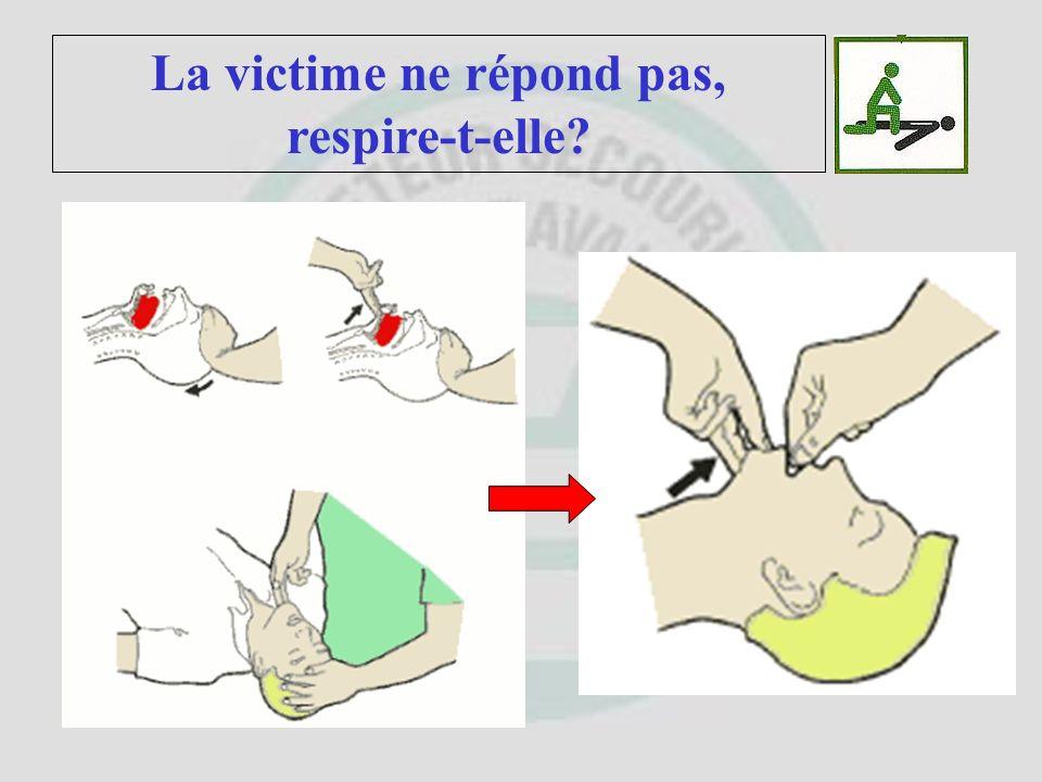Libérer les voies respiratoires et Déterminer si la victime respire ? La victime ne répond pas, respire-t-elle? Desserrer ce qui entoure : le cou, la