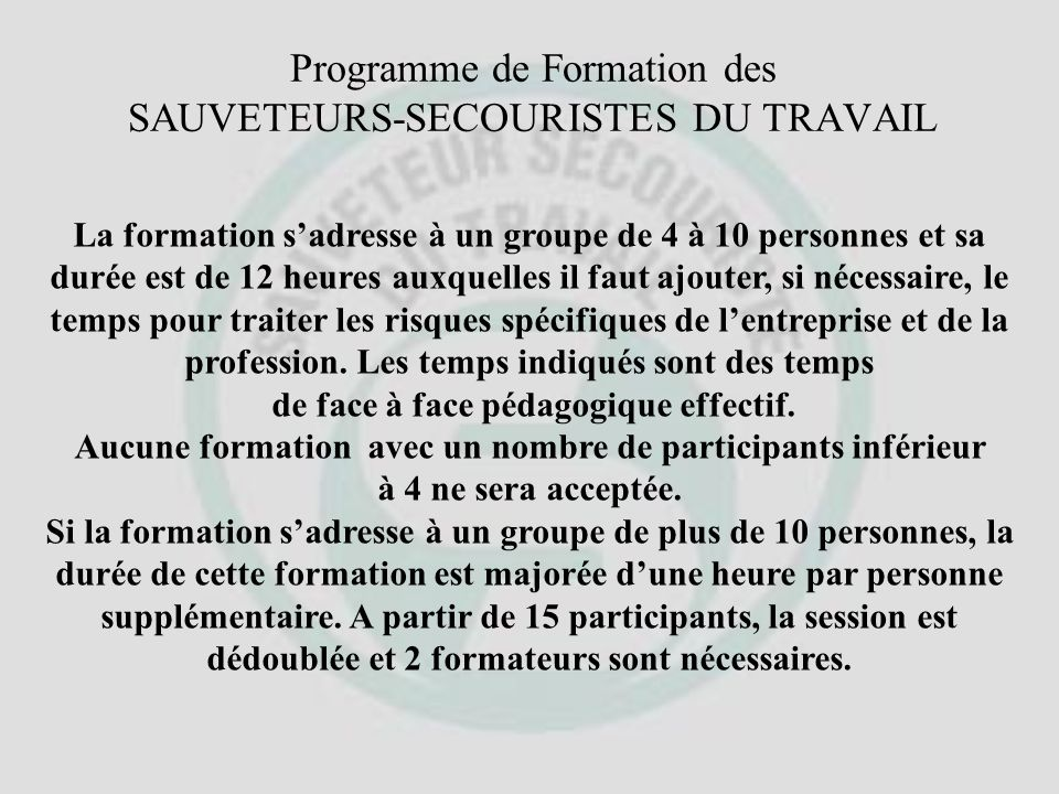 Formation SST La loi N° 91-1414 du 11 Décembre 1991 complète la loi de 1976 et place la formation parmi les principes généraux de Prévention. Former à