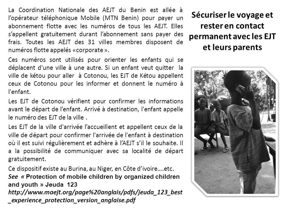 La Coordination Nationale des AEJT du Benin est allée à lopérateur téléphonique Mobile (MTN Benin) pour payer un abonnement flotte avec les numéros de