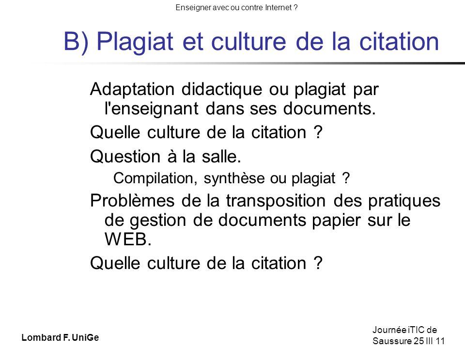 Enseigner avec ou contre Internet .Journée iTIC de Saussure 25 III 11 Plagiat de qui .