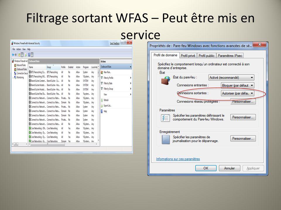 Filtrage sortant WFAS – Peut être mis en service