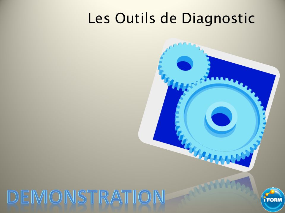 Les Outils de Diagnostic