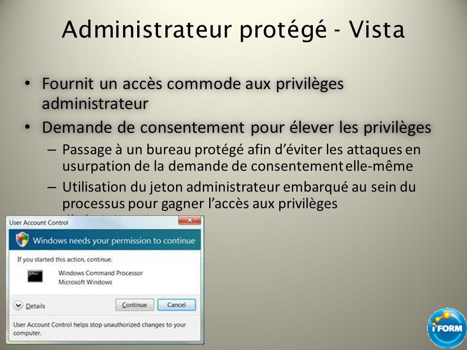 Windows 7 : Lutilisateur peut autoriser les programmes pour tous les réseaux et éviter ainsi les demandes de consentement Vista : Seul le profil courant est affiché Notification applicative