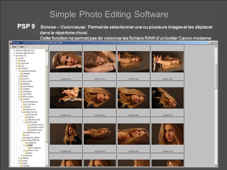 Simple Photo Editing Software PSP 9 Browse – Visionneuse: Permet de sélectionner une ou plusieurs images et les déplacer dans le répertoire choisi.