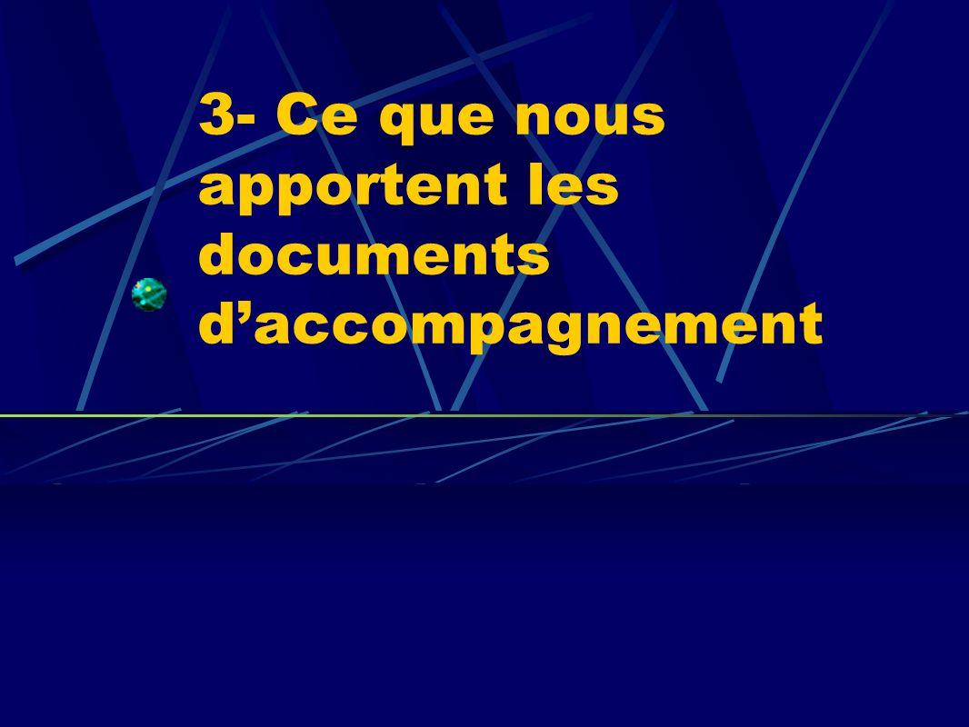 3- Ce que nous apportent les documents daccompagnement