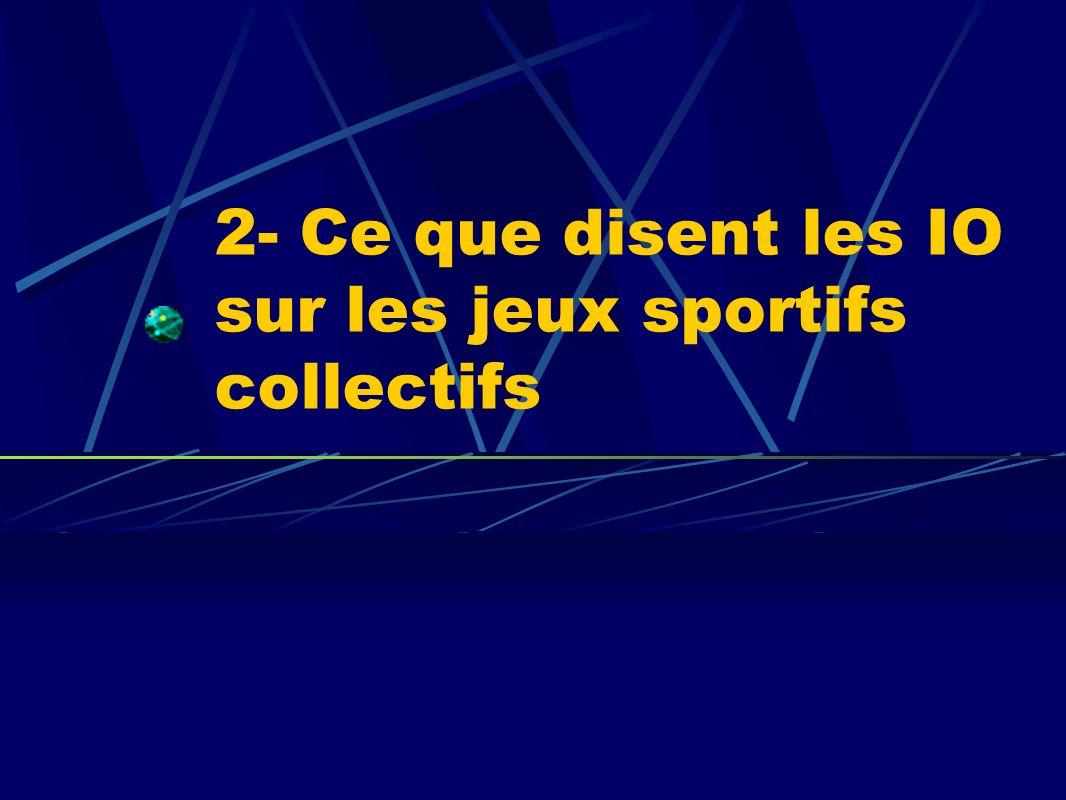 2- Ce que disent les IO sur les jeux sportifs collectifs