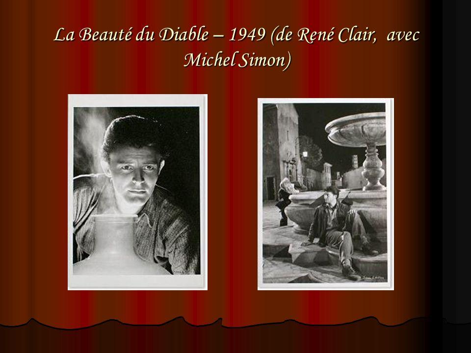 La Beauté du Diable – 1949 (de René Clair, avec Michel Simon)