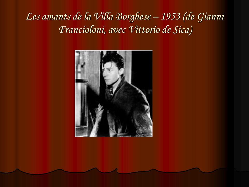Les amants de la Villa Borghese – 1953 (de Gianni Francioloni, avec Vittorio de Sica)