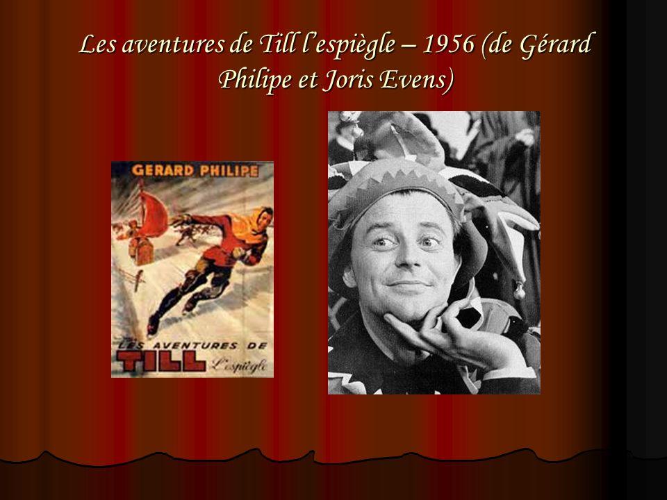 Les aventures de Till lespiègle – 1956 (de Gérard Philipe et Joris Evens)