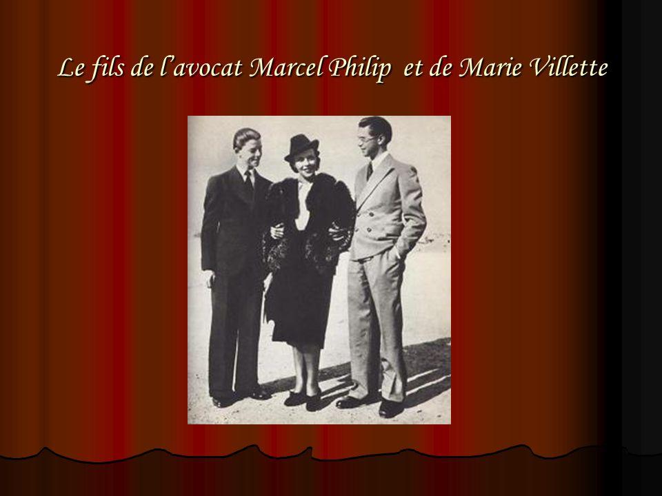 Le fils de lavocat Marcel Philip et de Marie Villette