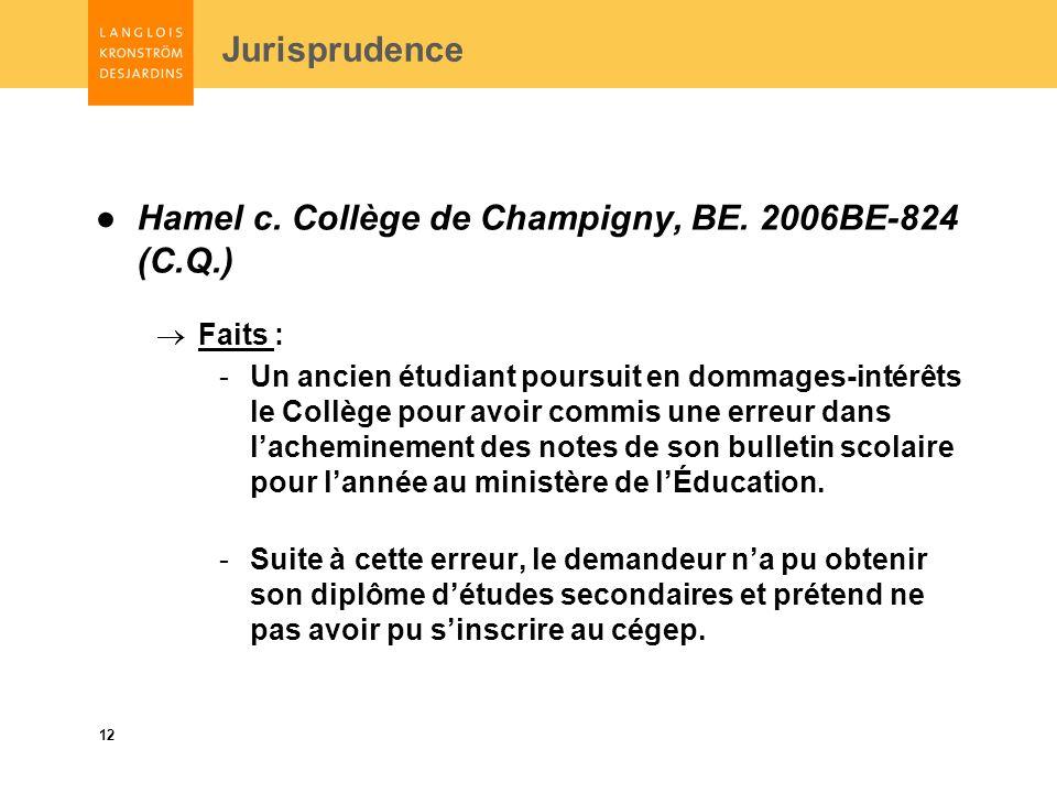 12 Jurisprudence Hamel c. Collège de Champigny, BE.