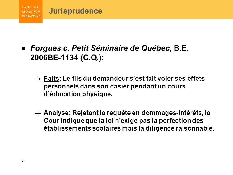 15 Jurisprudence Forgues c. Petit Séminaire de Québec, B.E.