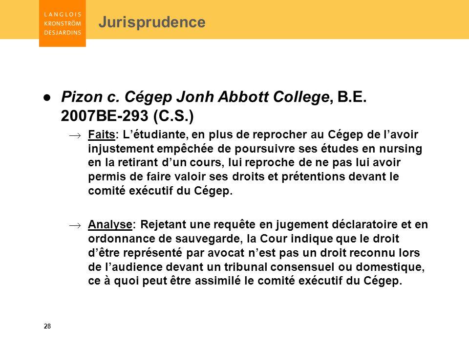 28 Jurisprudence Pizon c. Cégep Jonh Abbott College, B.E.
