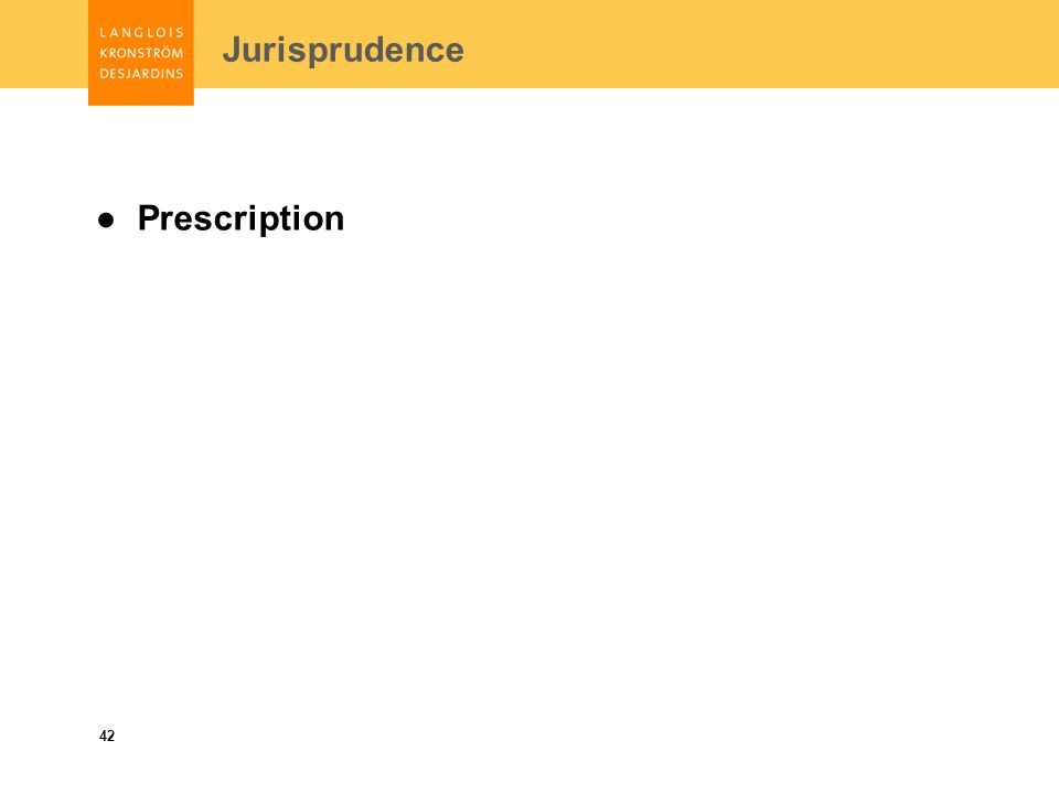 42 Prescription Jurisprudence