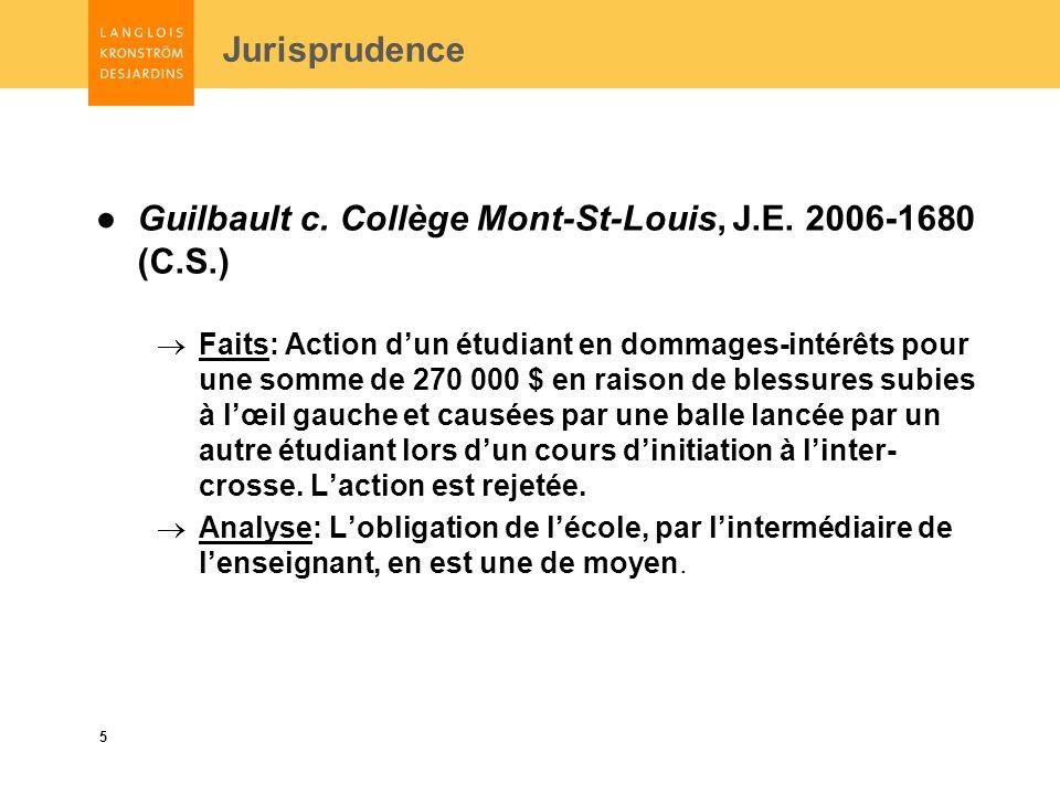 5 Jurisprudence Guilbault c. Collège Mont-St-Louis, J.E.