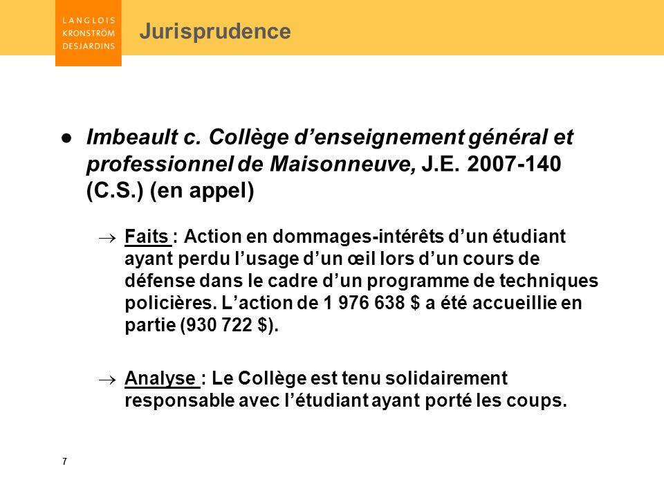 7 Jurisprudence Imbeault c. Collège denseignement général et professionnel de Maisonneuve, J.E.