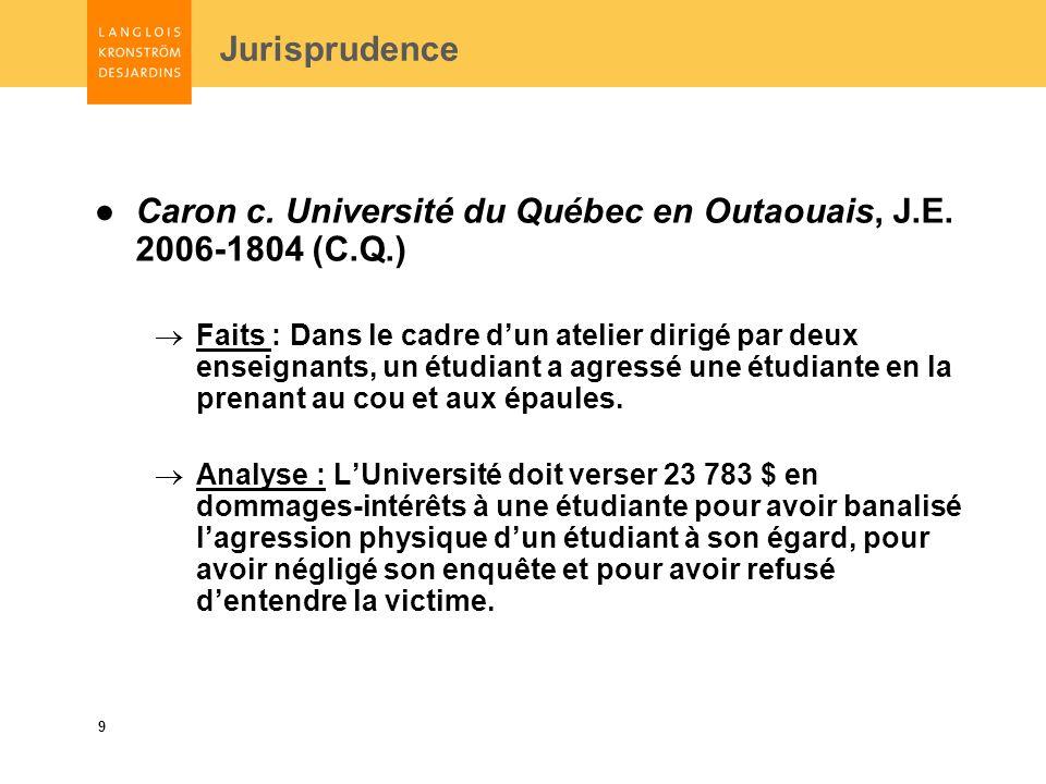 9 Jurisprudence Caron c. Université du Québec en Outaouais, J.E.