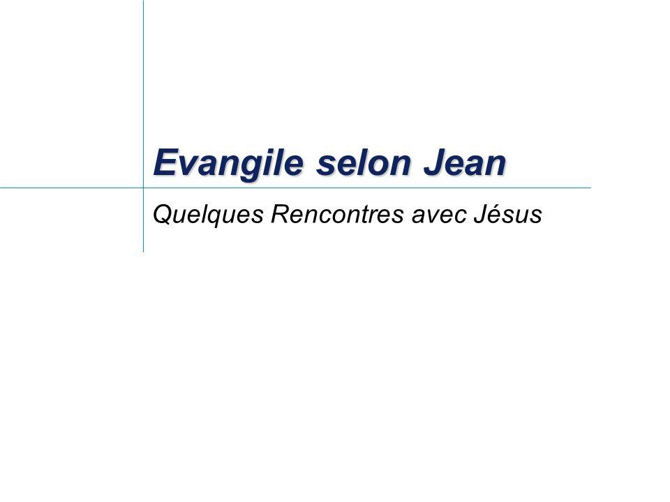 Evangile selon Jean Quelques Rencontres avec Jésus Qui était Nicodème .
