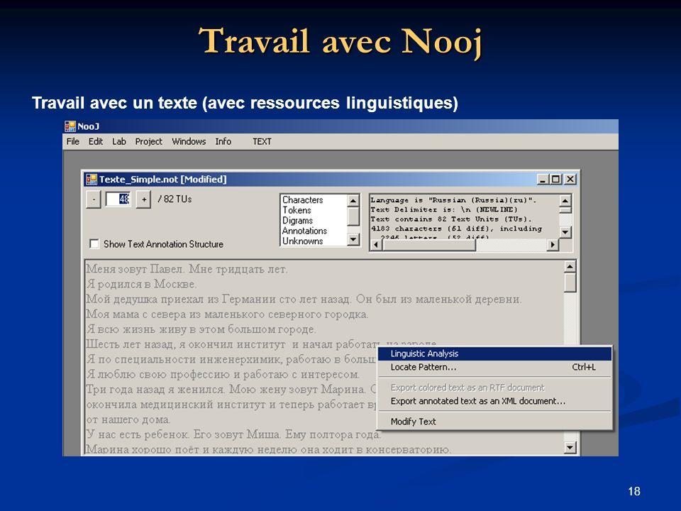 18 Travail avec Nooj Travail avec un texte (avec ressources linguistiques)