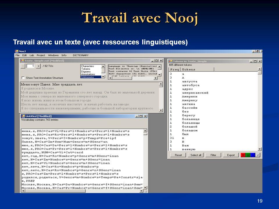 19 Travail avec Nooj Travail avec un texte (avec ressources linguistiques)