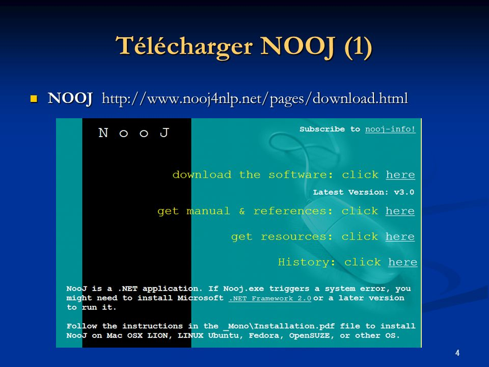 4 Télécharger NOOJ (1) NOOJ http://www.nooj4nlp.net/pages/download.html NOOJ http://www.nooj4nlp.net/pages/download.html