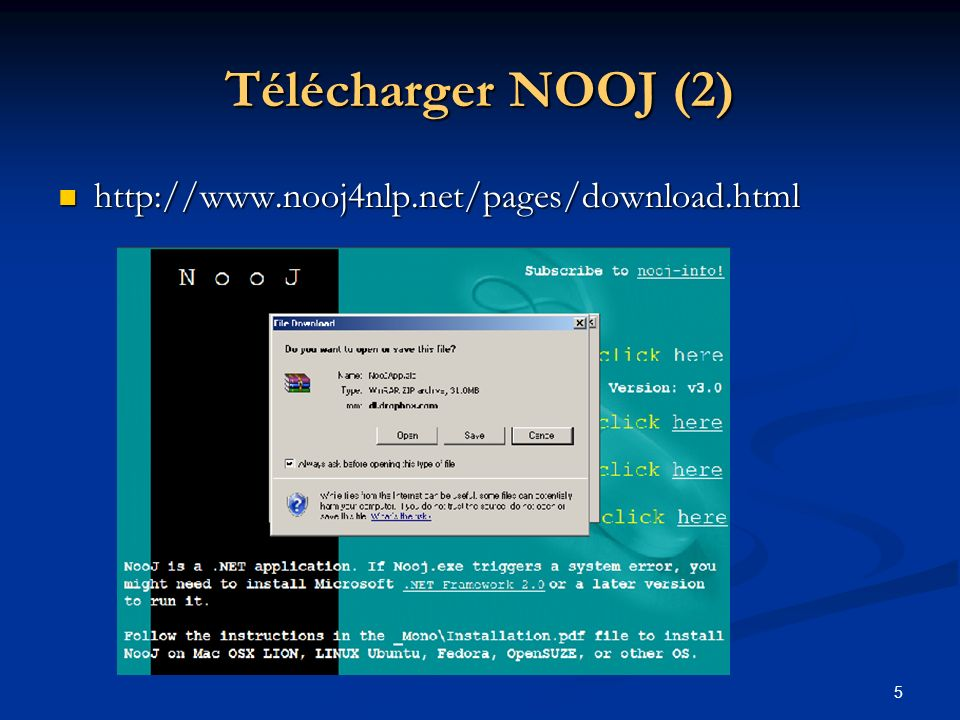 6 Télécharger NOOJ (3) NOOJ http://www.nooj4nlp.net/pages/download.html NOOJ http://www.nooj4nlp.net/pages/download.html