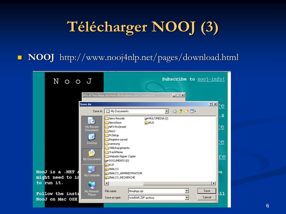 6 Télécharger NOOJ (3) NOOJ http://www.nooj4nlp.net/pages/download.html NOOJ http://www.nooj4nlp.net/pages/download.html