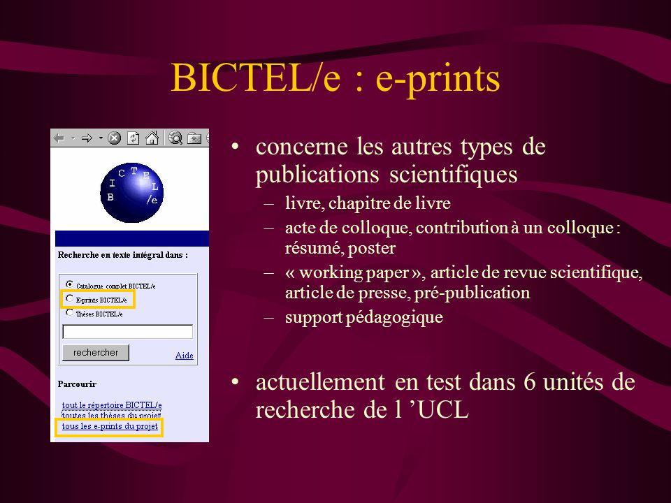 BICTEL/e : e-prints concerne les autres types de publications scientifiques –livre, chapitre de livre –acte de colloque, contribution à un colloque :