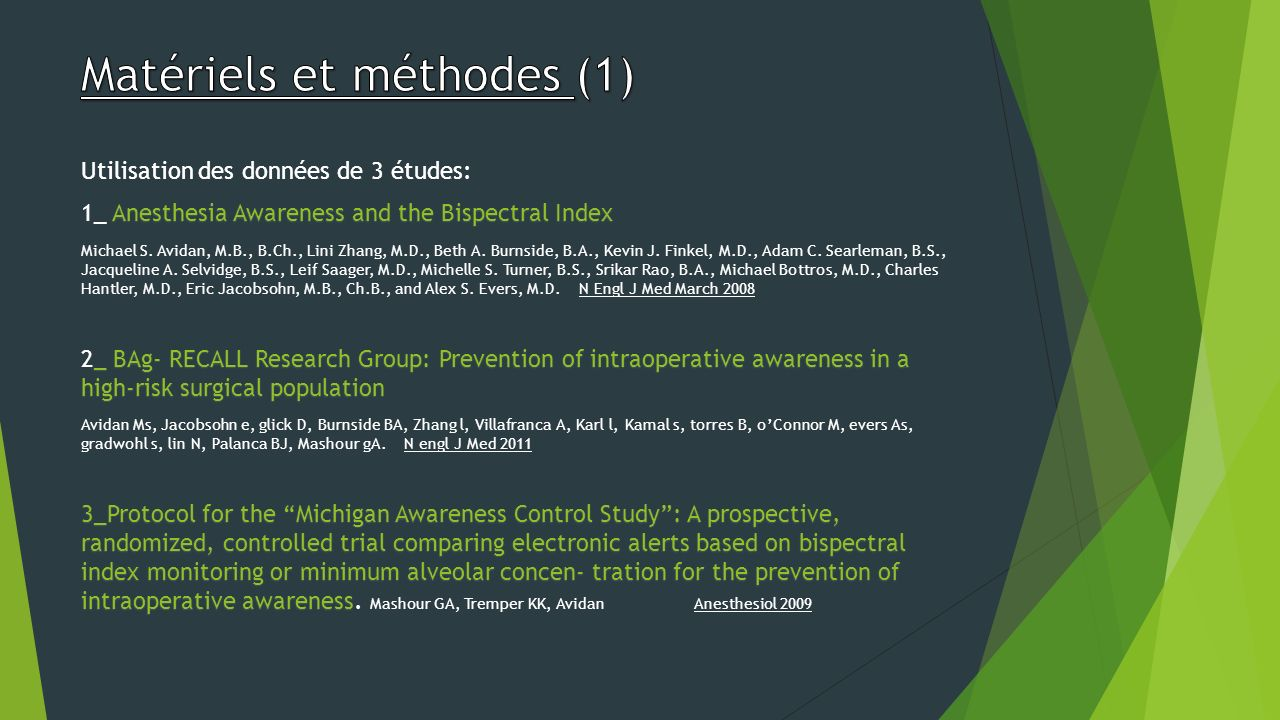 Utilisation des données de 3 études: Anesthesia Awareness and the Bispectral Index 1_ Anesthesia Awareness and the Bispectral Index Michael S.