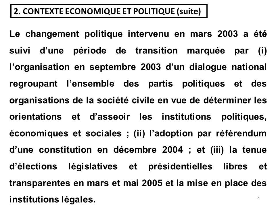 7 2. CONTEXTE ECONOMIQUE ET POLITIQUE Au cours de ces dernières années, la RCA a souffert dune instabilité politique et a subi des conflits internes r
