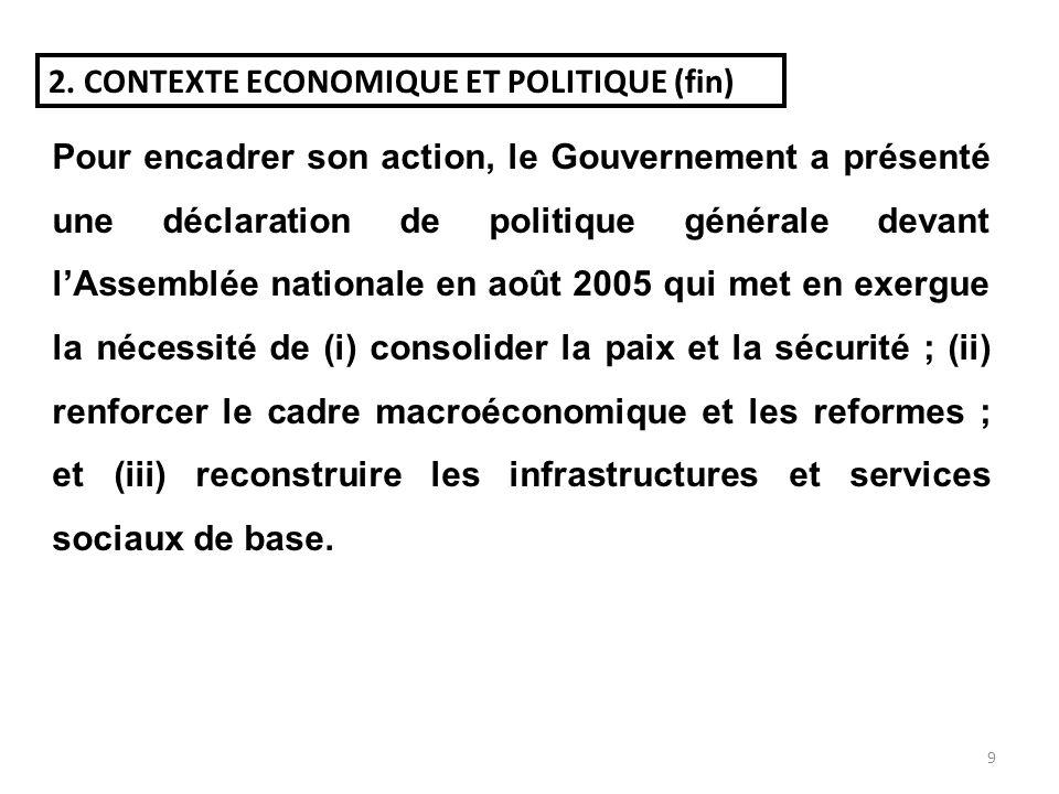 8 Le changement politique intervenu en mars 2003 a été suivi dune période de transition marquée par (i) lorganisation en septembre 2003 dun dialogue n