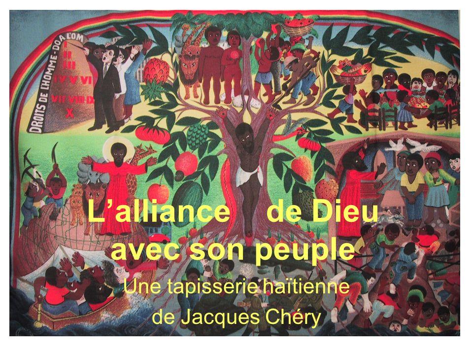Lalliance de Dieu avec son peuple Une tapisserie haïtienne de Jacques Chéry