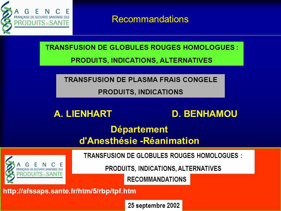 Critères Transfusionnels 1.Saignement total calculé pour 1 intervention donnée, dans un centre donné…. 2.Seuil transfusionnel choisi (recommandations,