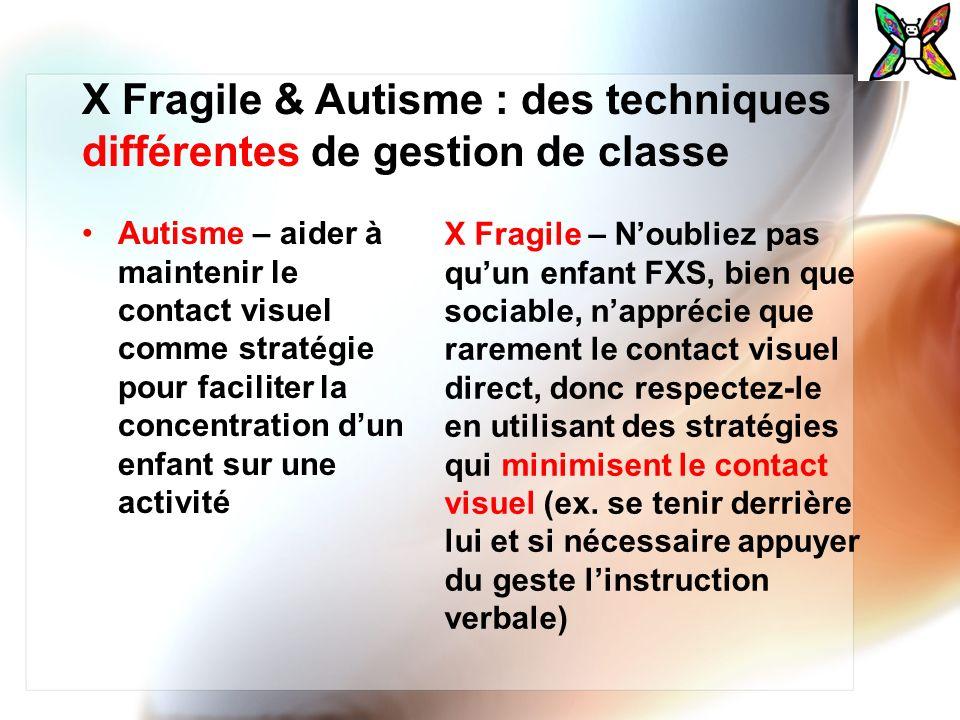 Autisme – aider à maintenir le contact visuel comme stratégie pour faciliter la concentration dun enfant sur une activité X Fragile – Noubliez pas quu