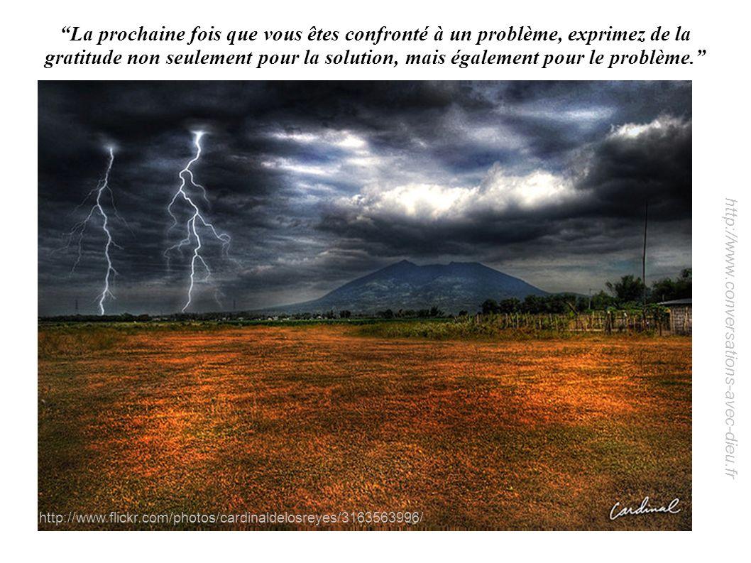 http://www.conversations-avec-dieu.fr La prochaine fois que vous êtes confronté à un problème, exprimez de la gratitude non seulement pour la solution