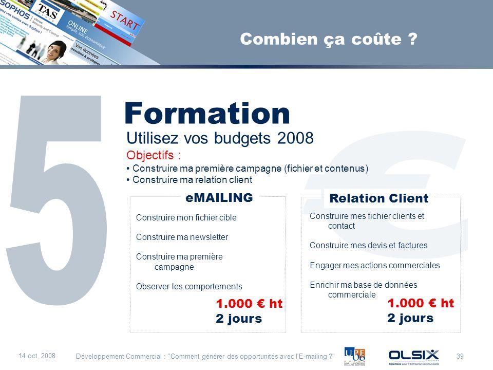 39 14 oct. 2008 Développement Commercial :