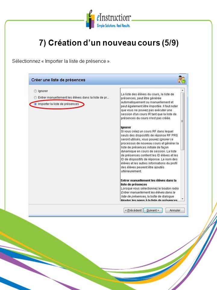 7) Création dun nouveau cours (5/9) Sélectionnez « Importer la liste de présence ».