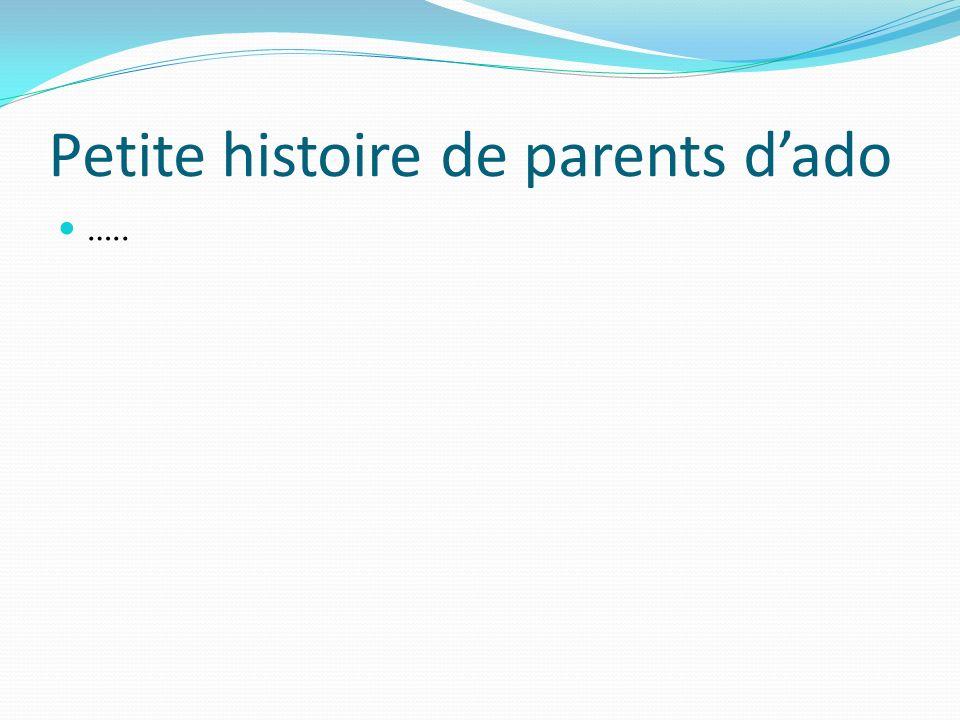 Petite histoire de parents dado …..