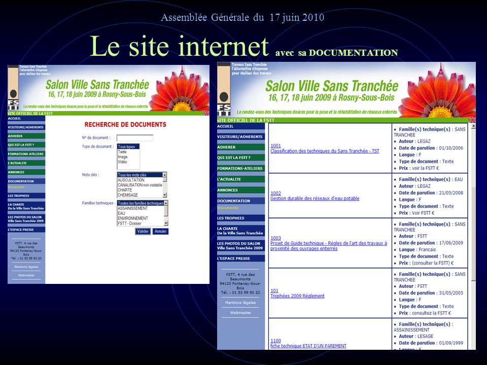 Le site internet et ses fonctionnalités La hiérarchisation du profil du visiteur lui permet daccéder à toute ou partie du site selon trois niveaux de