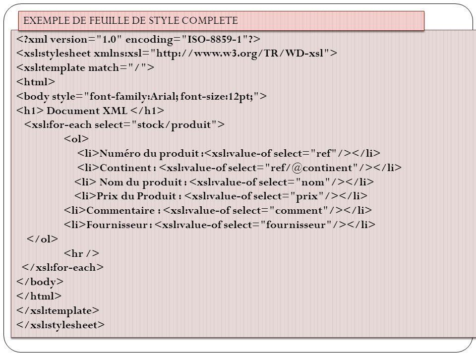 Document XML Numéro du produit : Continent : Nom du produit : Prix du Produit : Commentaire : Fournisseur : Document XML Numéro du produit : Continent : Nom du produit : Prix du Produit : Commentaire : Fournisseur : EXEMPLE DE FEUILLE DE STYLE COMPLETE